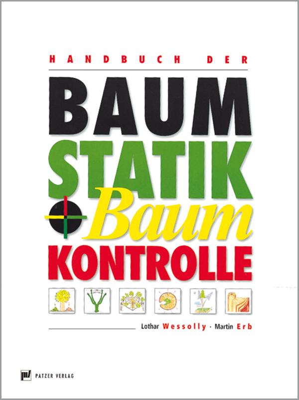 Handbuch der Baumstatik und Baumkontrolle