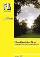 Pflege historischer Gärten