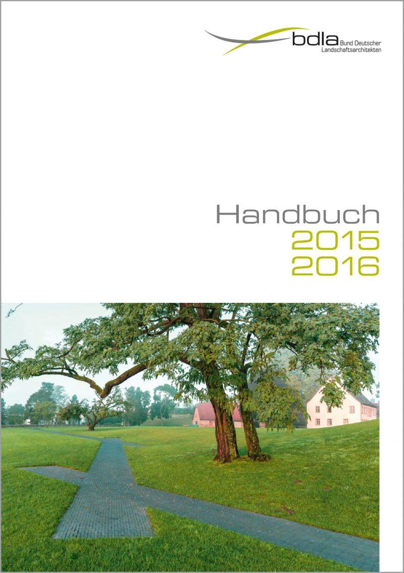 Handbuch LANDSCHAFTSARCHITEKTEN 2015/2016