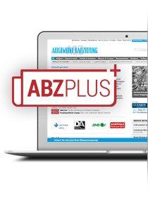 Allgemeine Bauzeitung – ABZPLUS – 2 Jahre lesen, nur 1 Jahr bezahlen