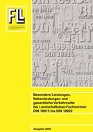 Besondere Leistungen, Nebenleistungen und gewerbliche Verkehrssitte bei Landschaftsbau-Fachnormen DIN 18915 bis DIN 18920