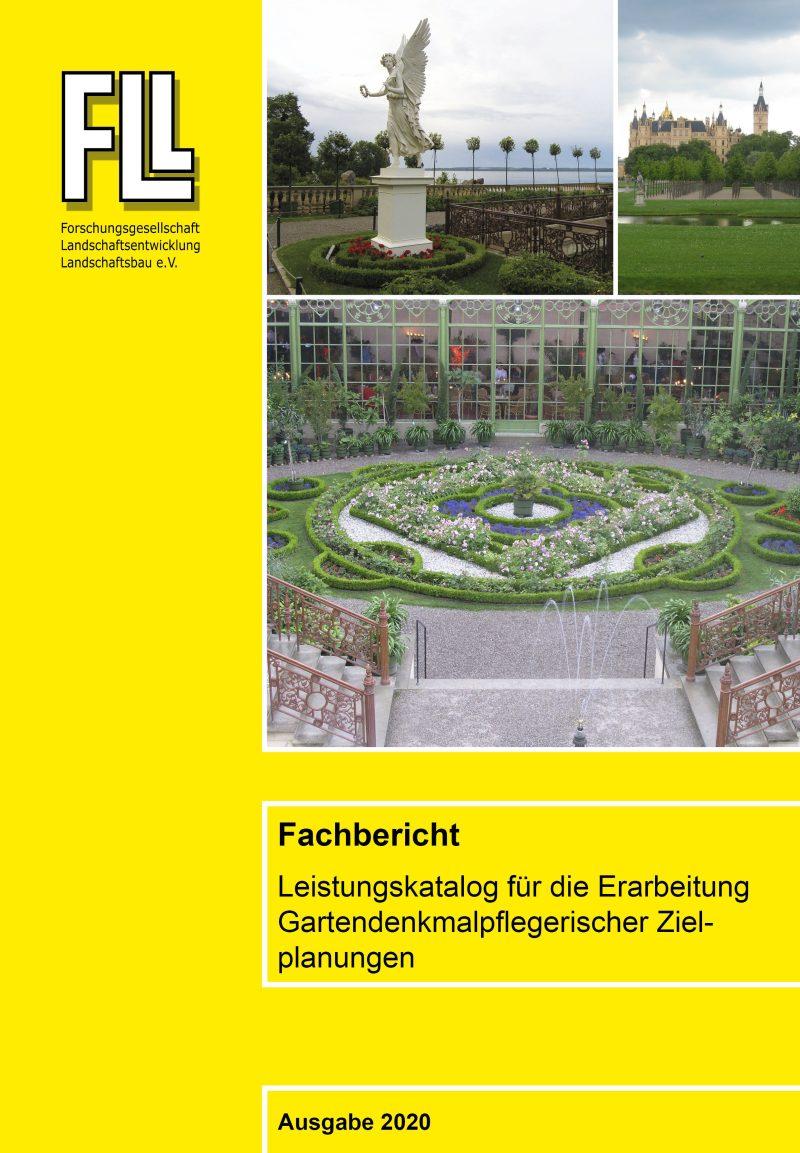 Fachbericht: Leistungskatalog für die Erarbeitung Gartendenkmalpflegerischer Zielplanungen